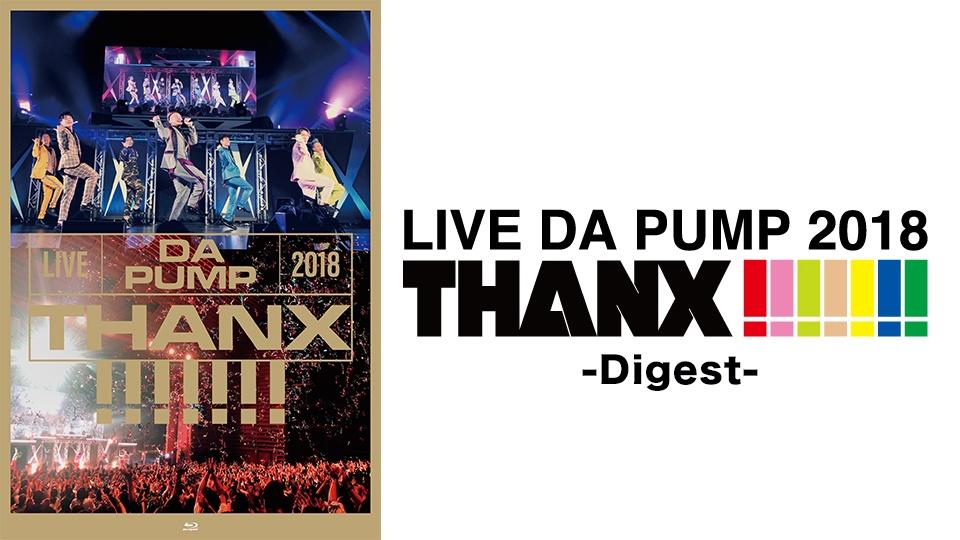LIVE DA PUMP 2018 THANX!!!!!!!画像